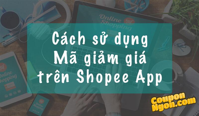 cách sử dụng mã giảm giá shopee app