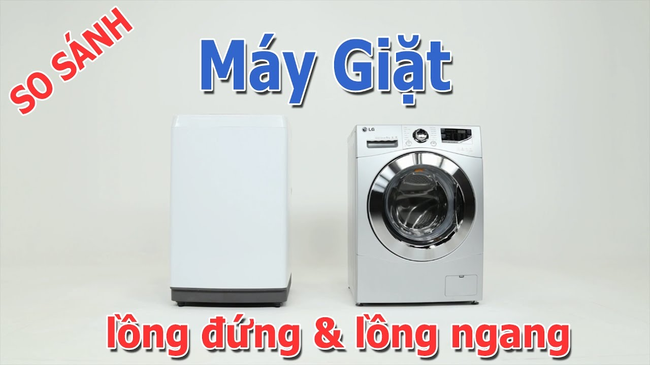 https://couponngon.com/wp-content/uploads/2018/05/so-sanh-may-giat-cua-ngang-va-cua-dung-3.jpg